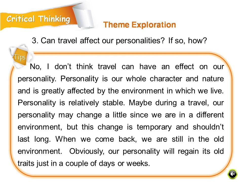 3. Can travel affect our personalities If so, how