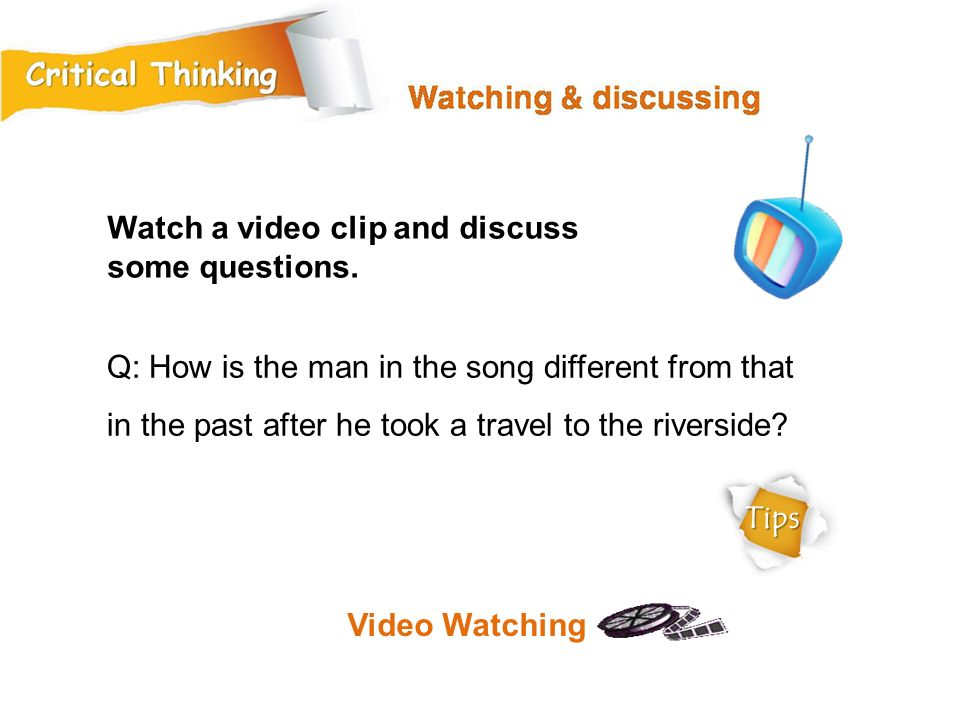 Q: How is the man in the song different from that in the past after he took a travel to the riverside