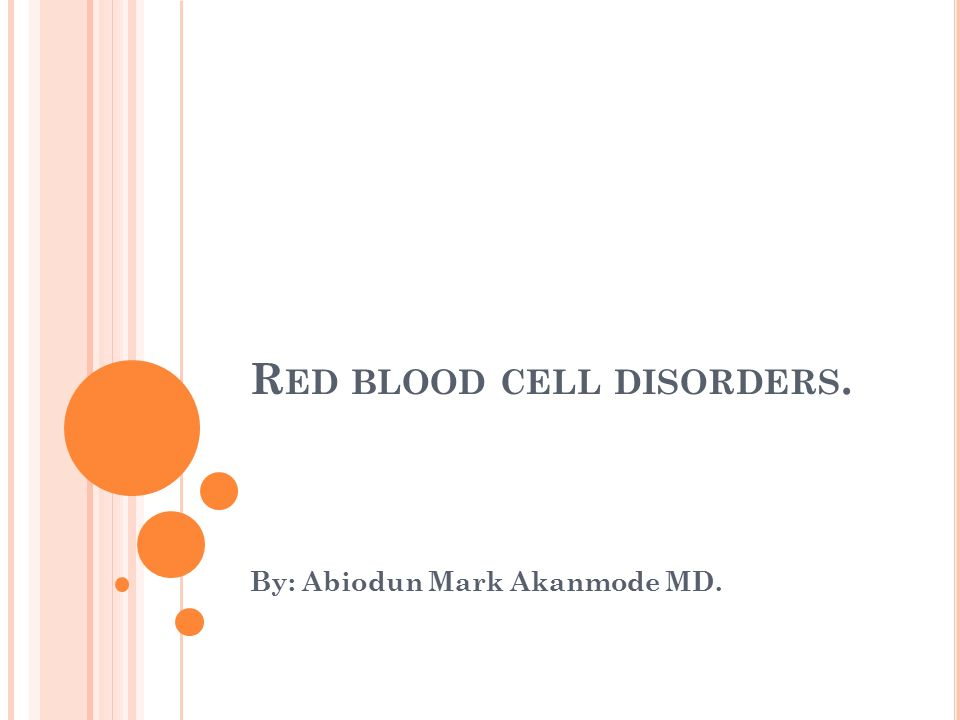 Red blood cell disorders.