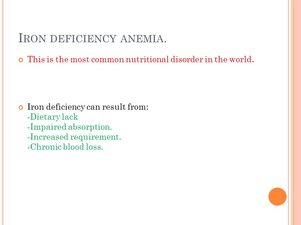 Iron deficiency anemia.