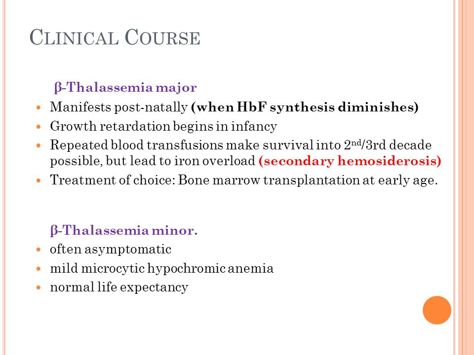 Clinical Course β-Thalassemia major