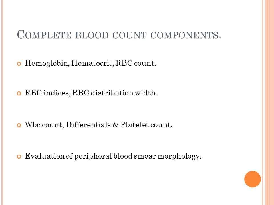 Complete blood count components.