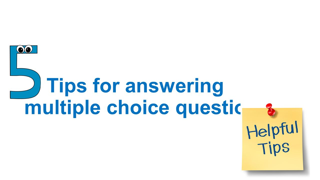 strategies for multiple choice questions By guiding my students, i helped them overcome their insecurities with answering multiple-choice questions even my lowest-achieving students gained confidence as they actually asked for more multiple-choice questions to practice these strategies on.