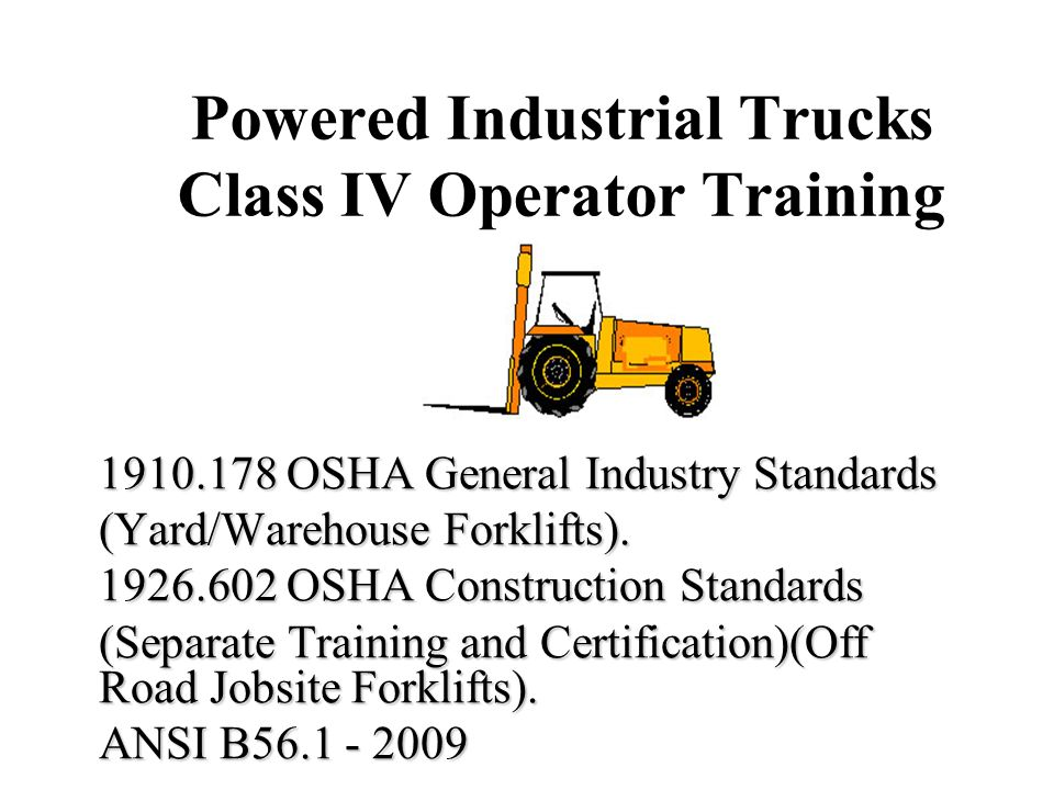 Powered Industrial Trucks Class IV Operator Training - ppt video ...