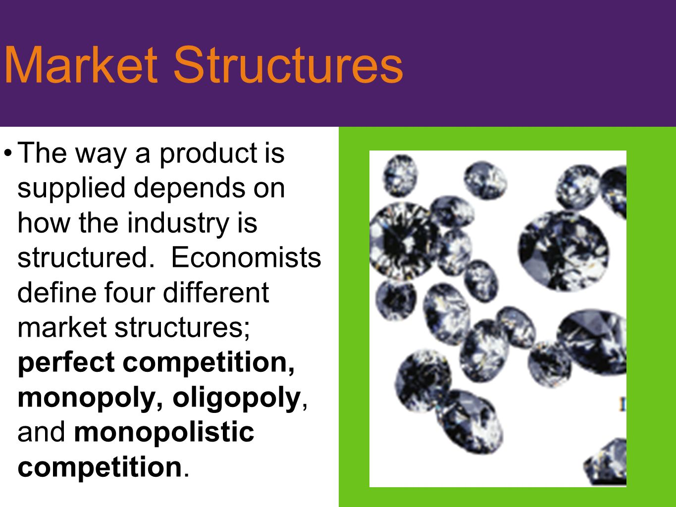 four different market structures