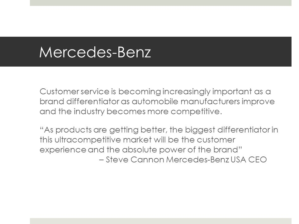 Customer service improvement strategy daniel harrison for Mercedes benz customer service usa
