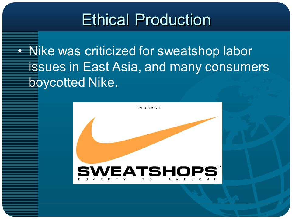 nike sweatshops and business ethics Although this was not the first allegation of nike allowing sweatshop like  conditions,  business ethics: a european review, 14, 3, 206-222.