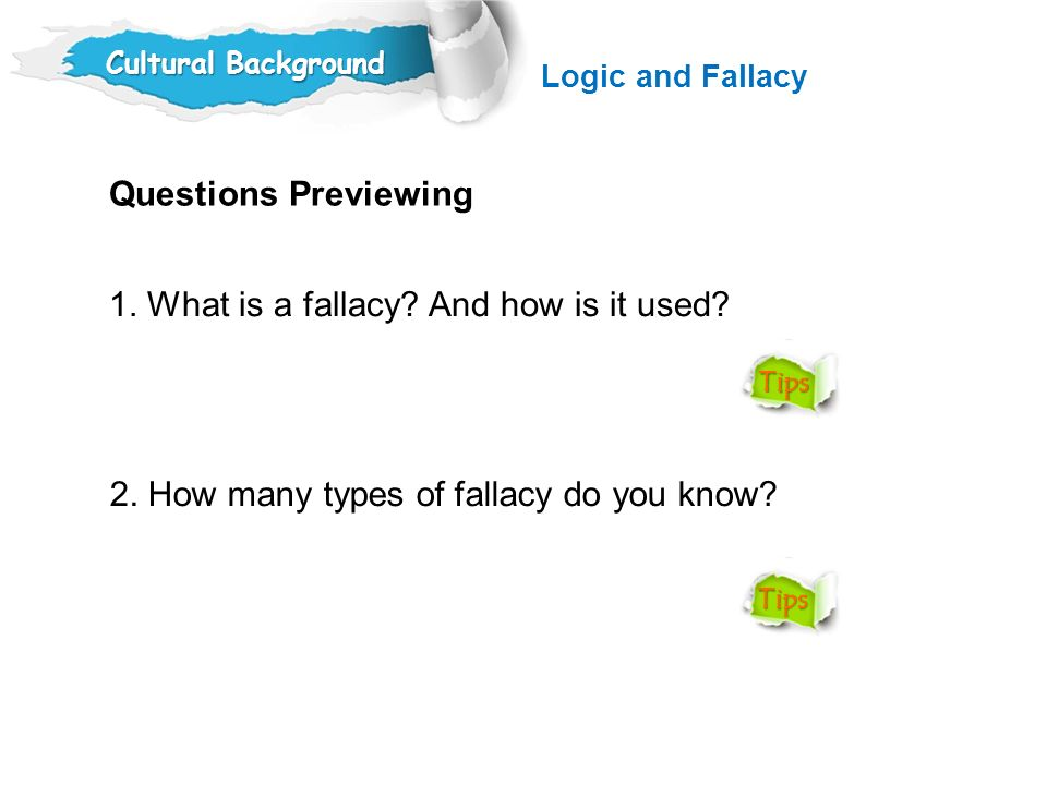 1. What is a fallacy And how is it used