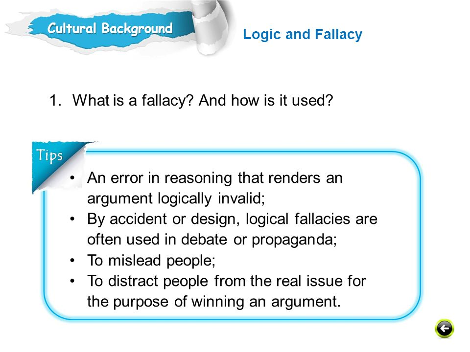 What is a fallacy And how is it used