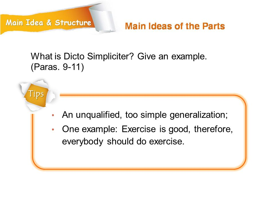 What is Dicto Simpliciter Give an example. (Paras. 9-11)