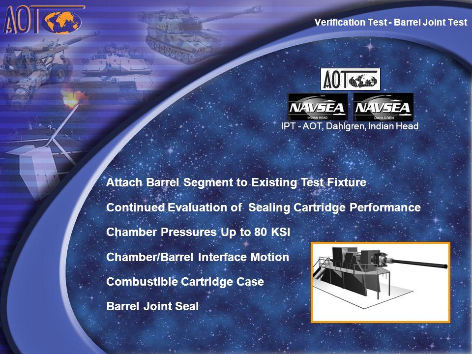 Verification Test - Barrel Joint Test