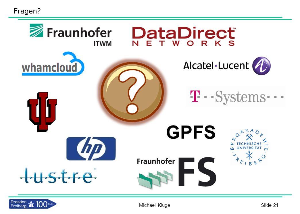 Fragen GPFS Michael Kluge