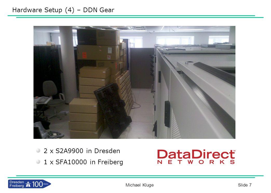 Hardware Setup (4) – DDN Gear
