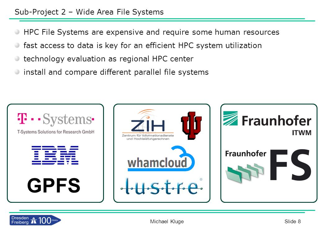 Sub-Project 2 – Wide Area File Systems