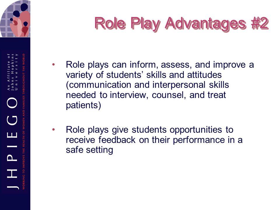 Role Play Advantages #2