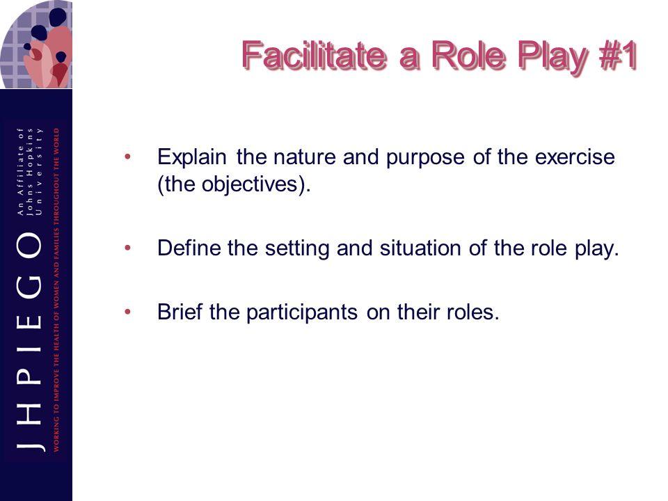 Facilitate a Role Play #1