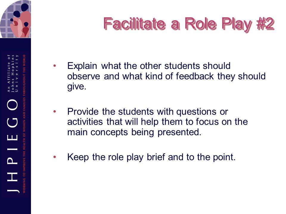 Facilitate a Role Play #2