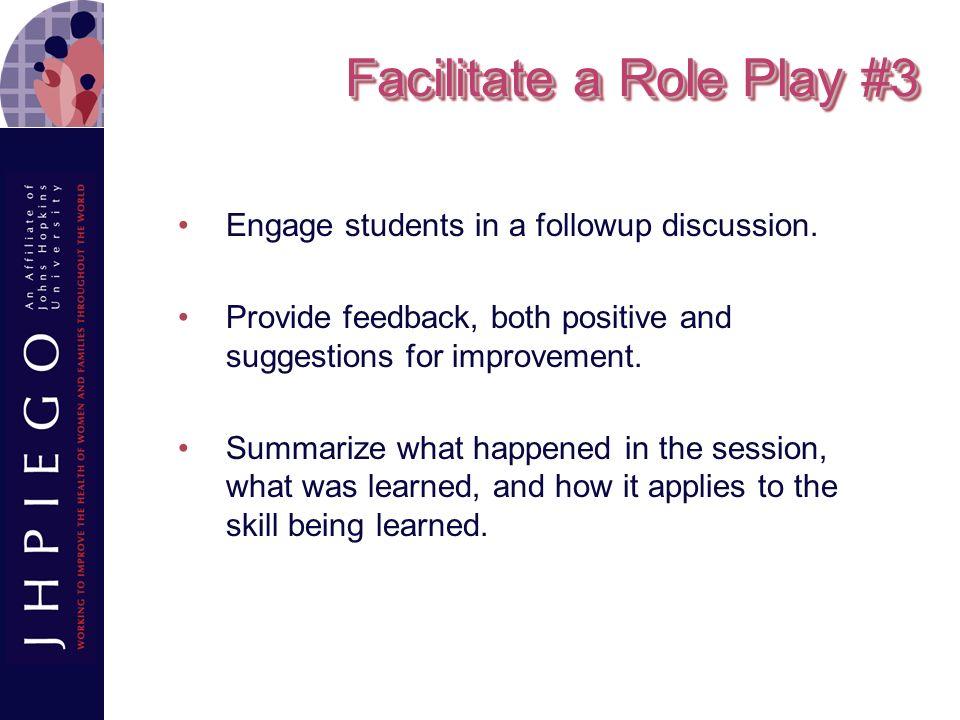 Facilitate a Role Play #3