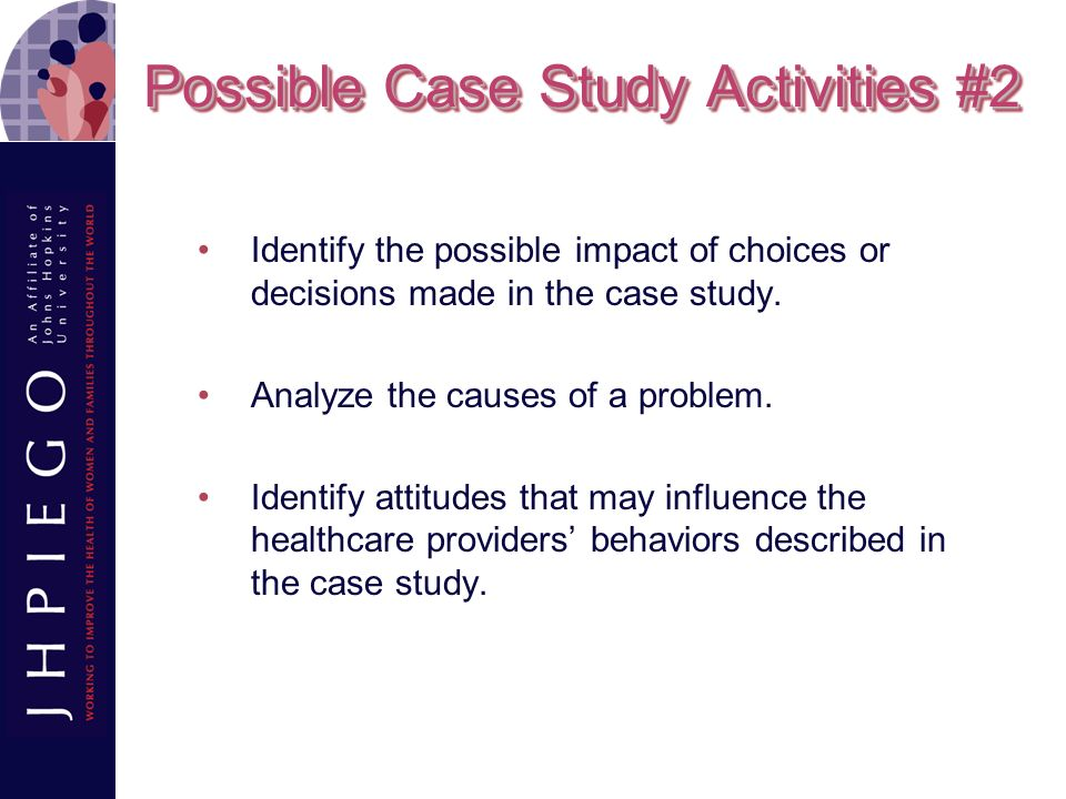 Possible Case Study Activities #2