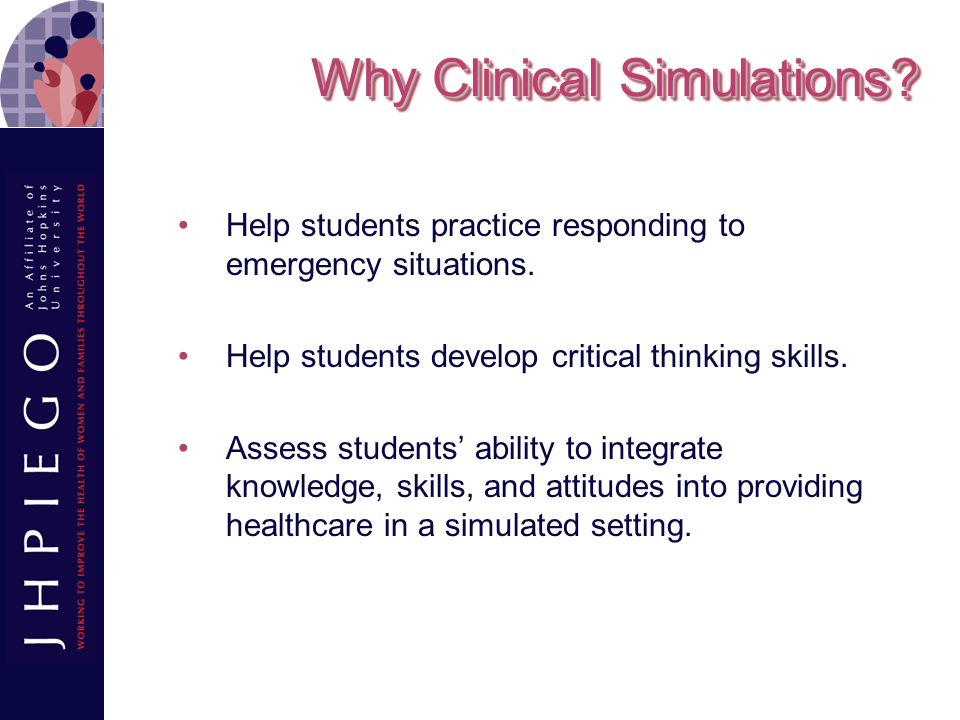 Why Clinical Simulations