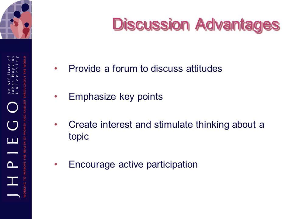 Discussion Advantages