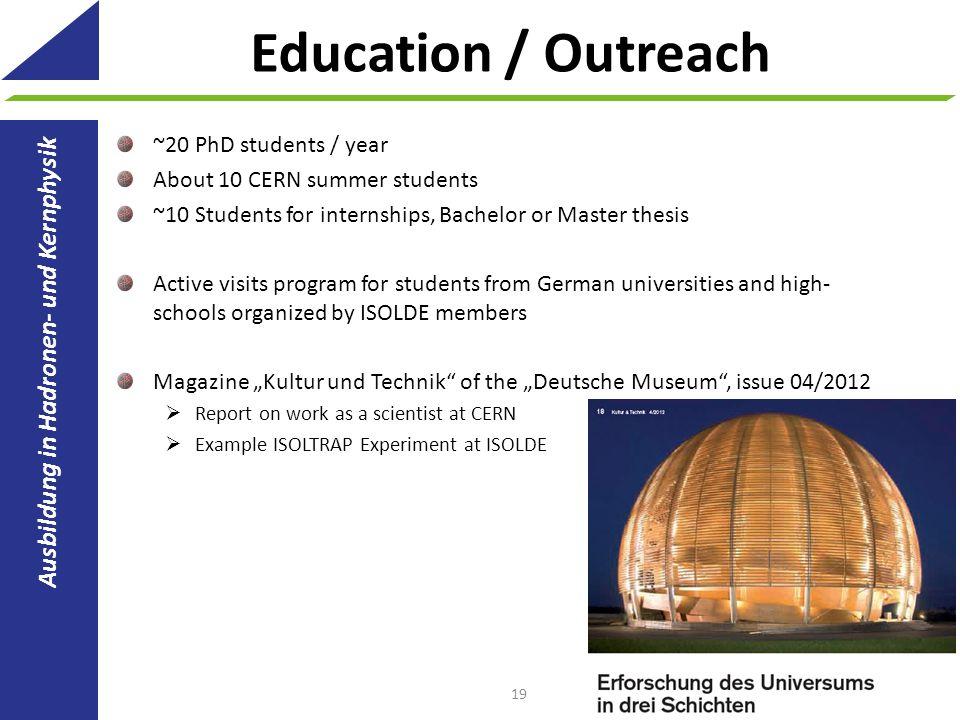 Education / Outreach Ausbildung in Hadronen- und Kernphysik