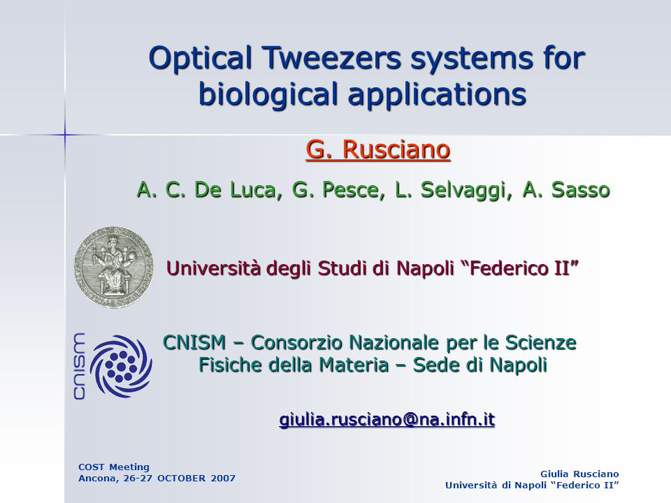 Optical Tweezers systems for biological applications