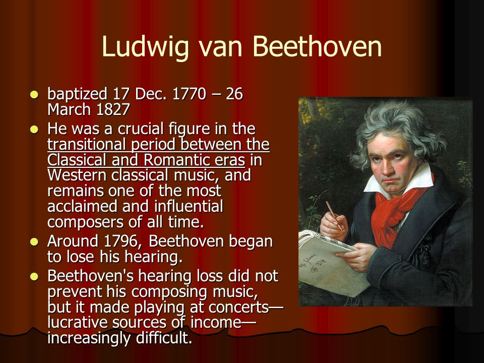 The rise of ludwig van beethoven one of the greatest composers of all time