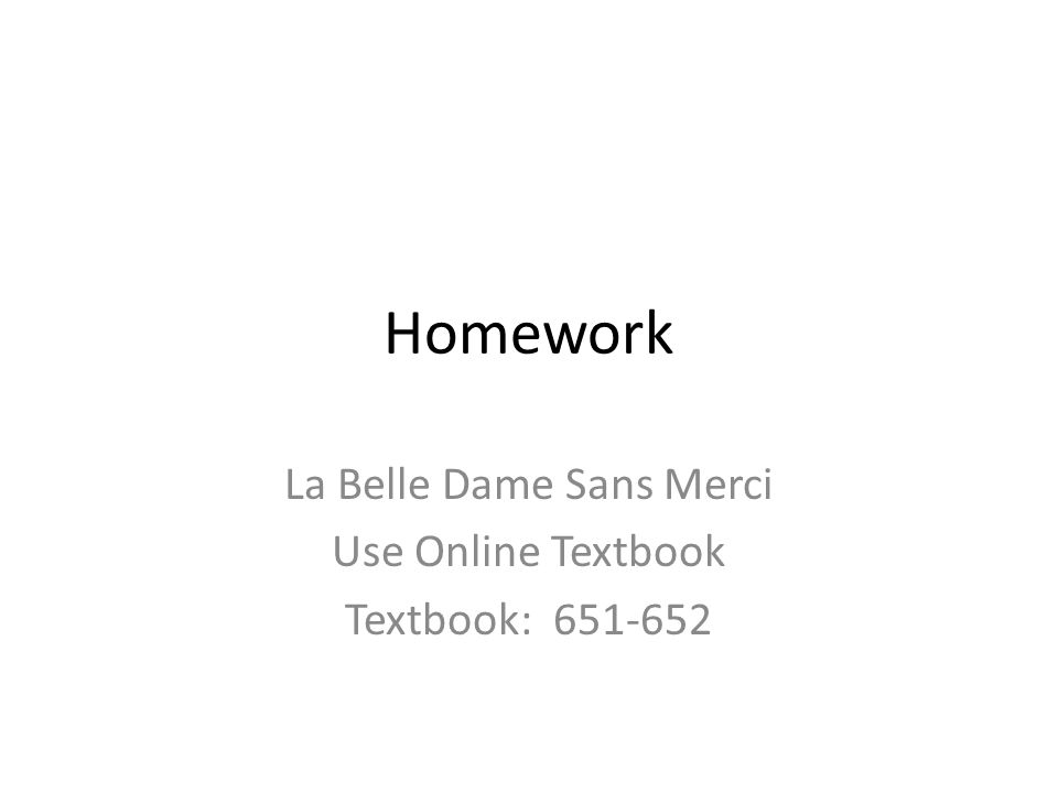 poetry analysis la belle dame sans merci This article is within the scope of wikiproject poetry,  la belle dame sans merci is actually another name for opium  would translate back to french as la.