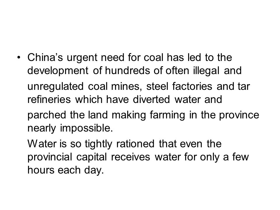 China's urgent need for coal has led to the development of hundreds of often illegal and