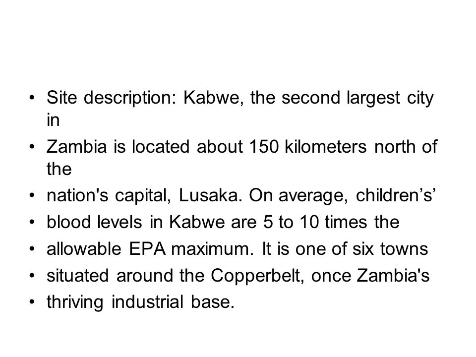 Site description: Kabwe, the second largest city in