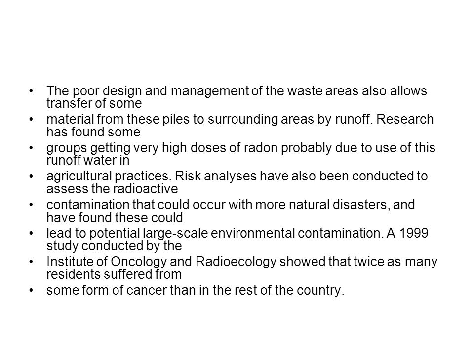The poor design and management of the waste areas also allows transfer of some