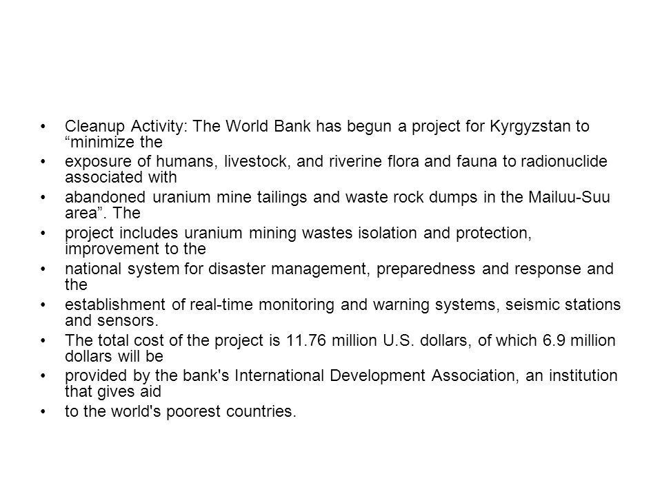 Cleanup Activity: The World Bank has begun a project for Kyrgyzstan to minimize the