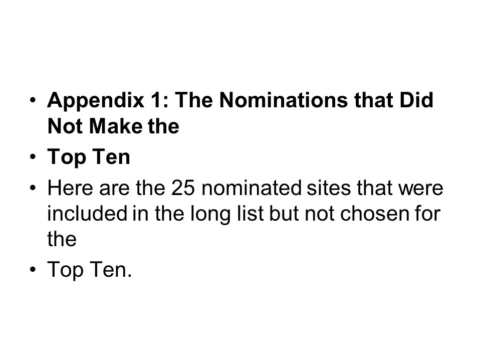 Appendix 1: The Nominations that Did Not Make the