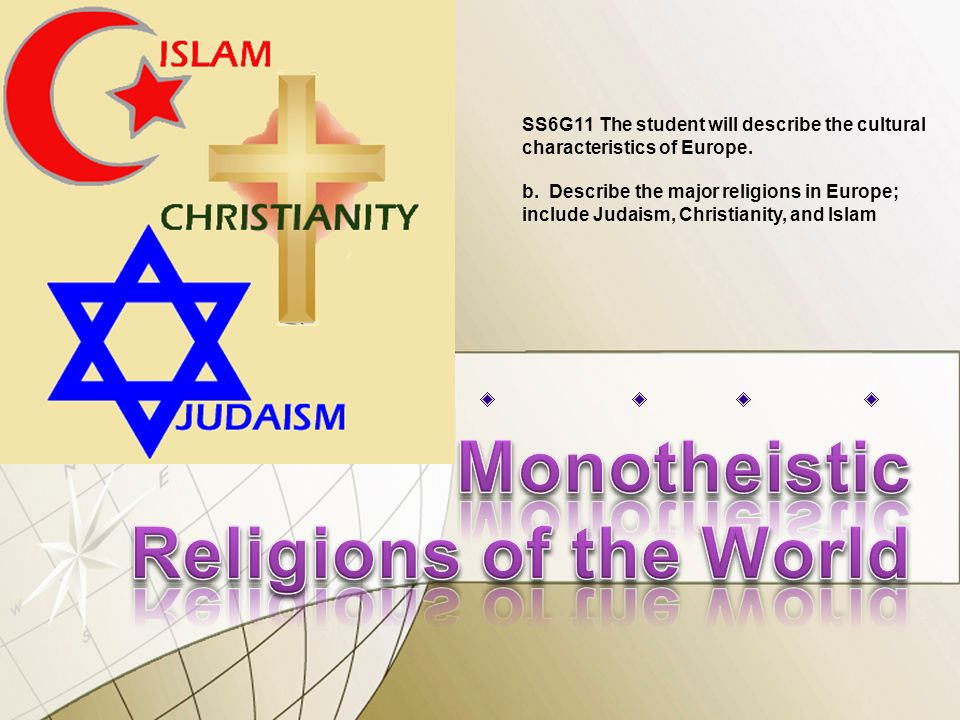 Monotheistic Religions Of The World Ppt Download - Monotheistic religions