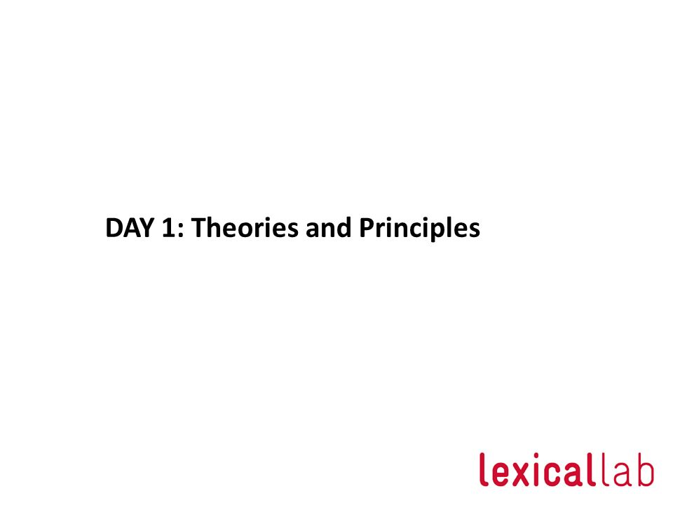 DAY 1: Theories and Principles