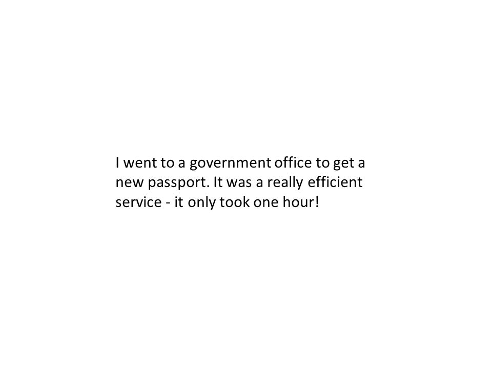 I went to a government office to get a new passport