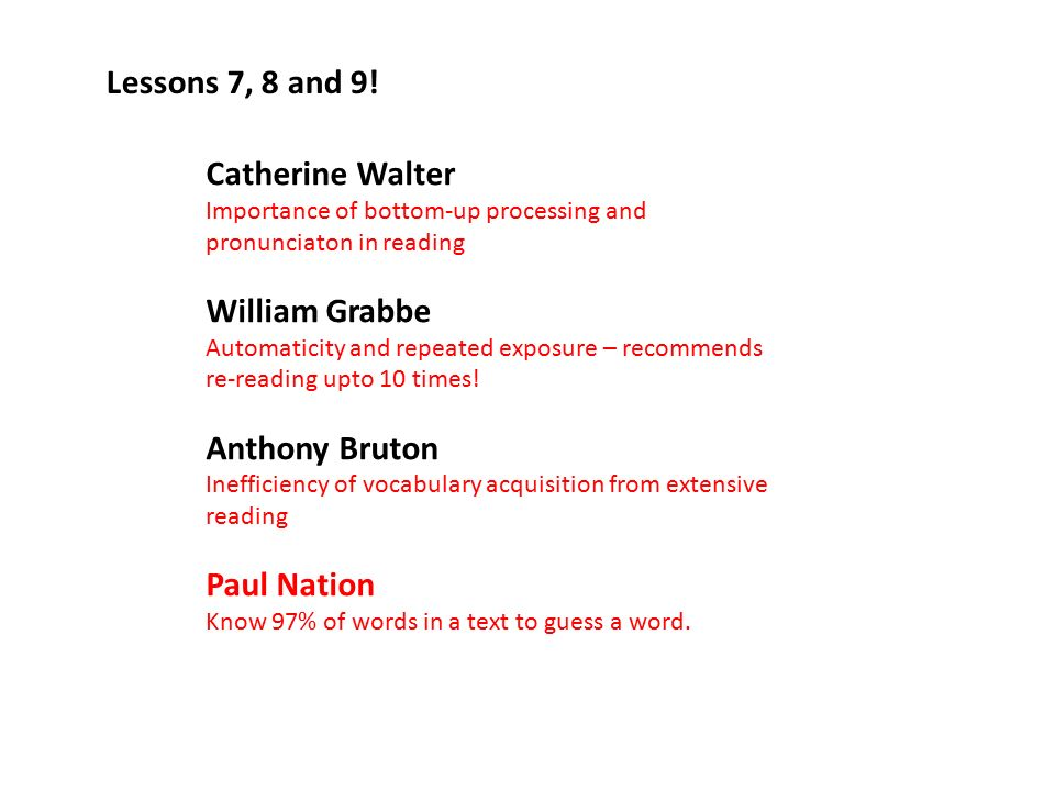 Lessons 7, 8 and 9! Catherine Walter William Grabbe Anthony Bruton