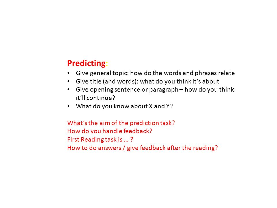 Predicting: Give general topic: how do the words and phrases relate
