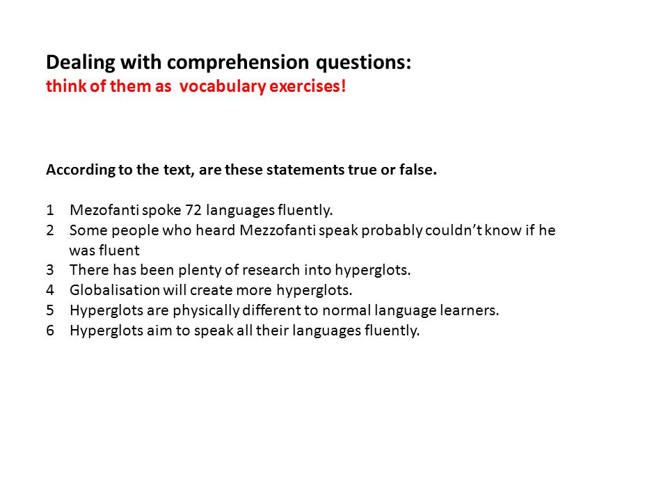 Dealing with comprehension questions: