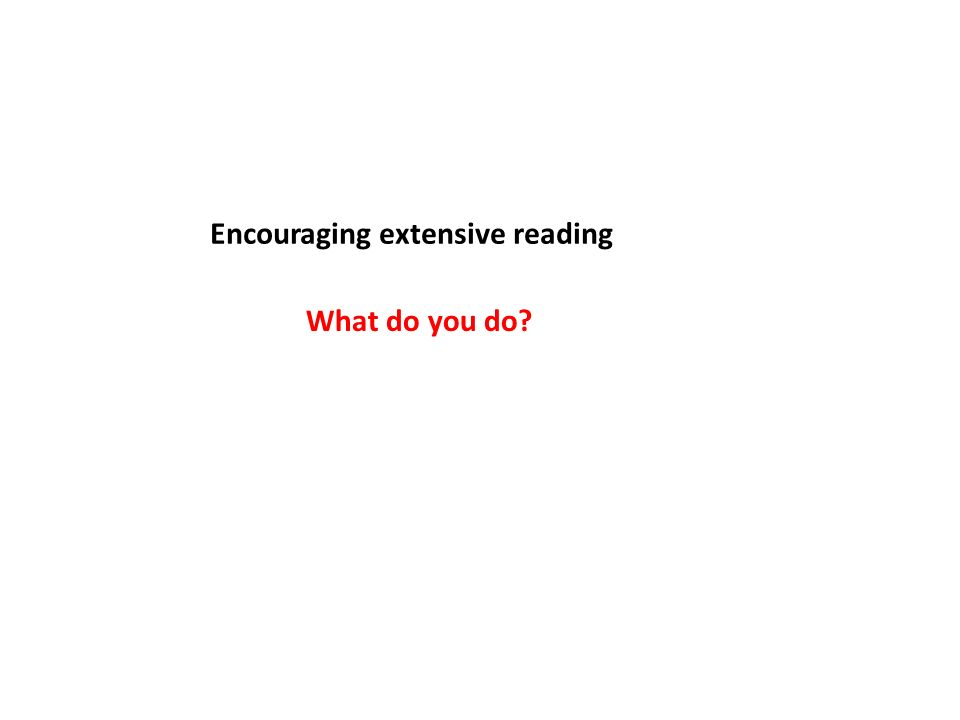 Encouraging extensive reading