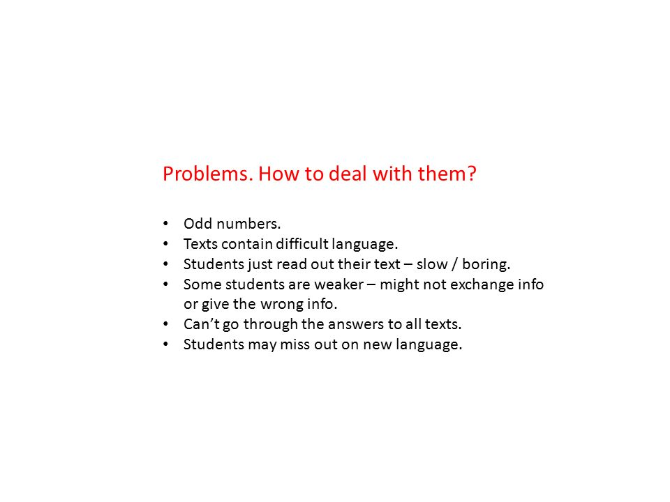 Problems. How to deal with them