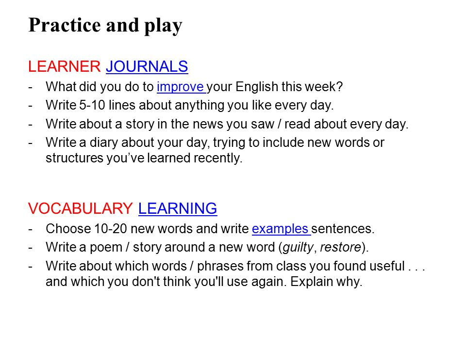 Practice and play LEARNER JOURNALS VOCABULARY LEARNING