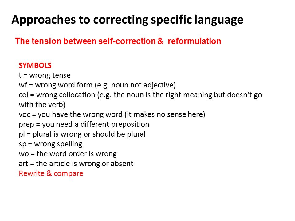 Approaches to correcting specific language