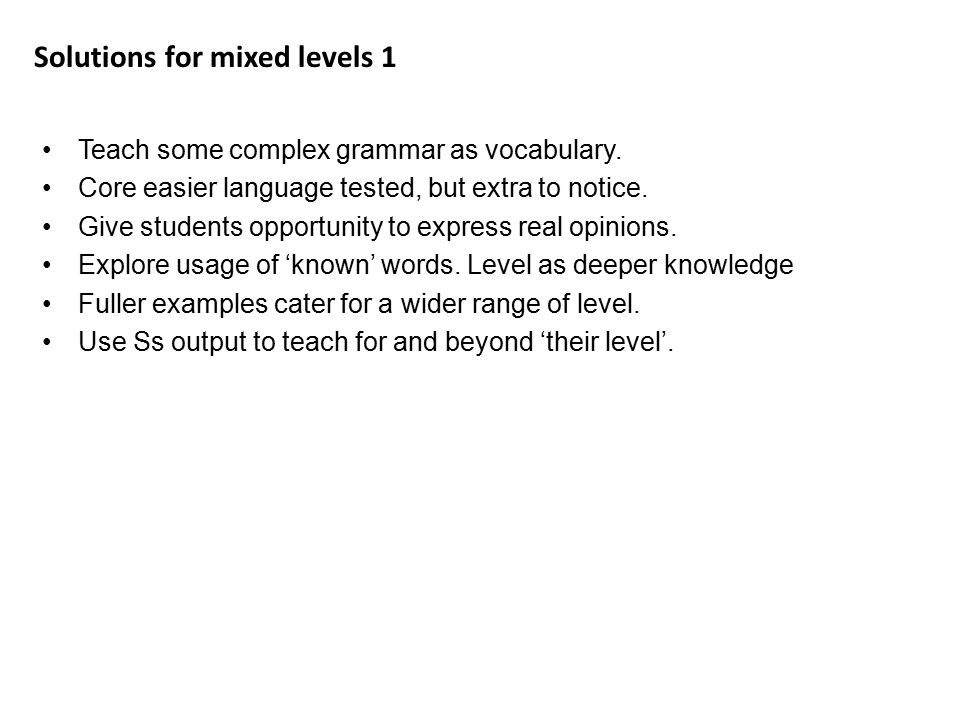 Solutions for mixed levels 1