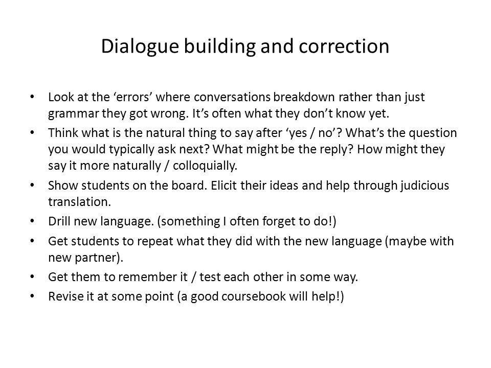 Dialogue building and correction