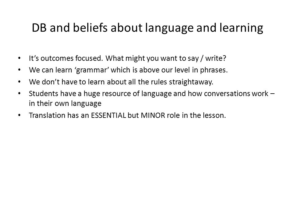 DB and beliefs about language and learning