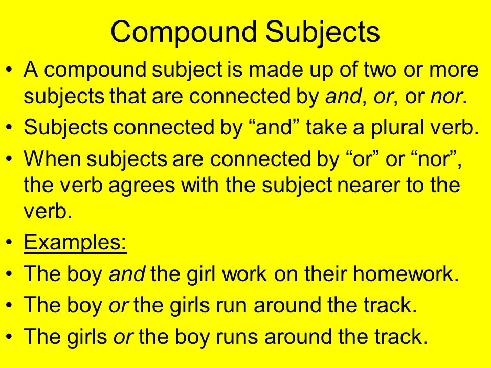 Subject verb agreement ppt download 5 compound subjects platinumwayz