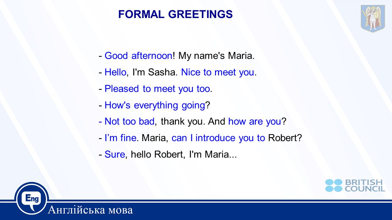 Saying hello and goodbye ppt video online download formal greetings good afternoon my name s maria kristyandbryce Choice Image