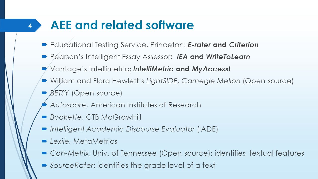 intelligent essay assessor software When she announced to her class that software would automatically grade the essay tests,  and pearson education, which makes intelligent essay assessor.